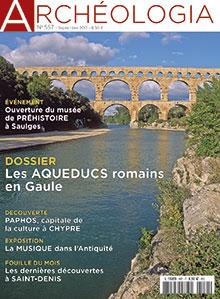 Archéologia n° 557 - Septembre 2017